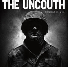 The Uncouth - Jonesy's War - New Vinyl 2016 Teenage Heart Records LP + Download, Limited to 300 Copies on Black Vinyl  -  Kansas City based Punk / Oi