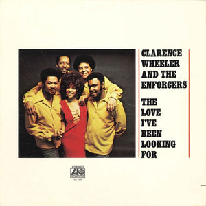 Clarence Wheeler And The Enforcers ‎– The Love I've Been Looking For - VG Lp Record 1971 Atlantic USA Vinyl - Jazz-Funk