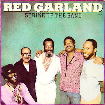 Red Garland - Strike Up The Band - Mint- 1982 Stereo USA - Jazz