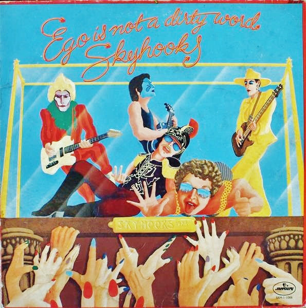 Skyhooks ‎– Ego Is Not A Dirty Word - Mint- 1975 Stereo USA - Rock/Glam