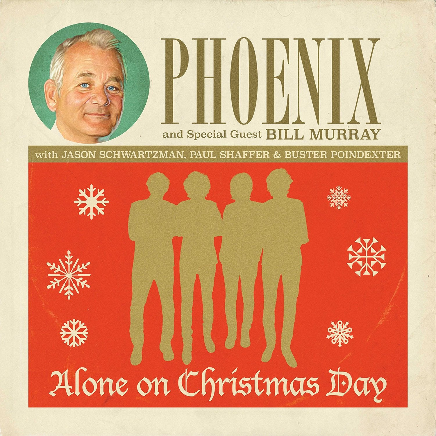 "Phoenix And Special Guest Bill Murray With Jason Schwartzman, Paul Shaffer & Buster Poindexter ‎– Alone On Christmas Day - New 7"" Single Record 2015 USA Vinyl - Holiday / Pop / Ballad Vocal"