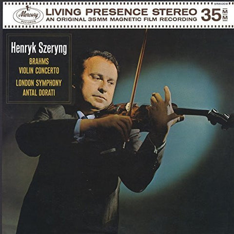 Brahms - Henryk Szeryng - London Symphony Orchestra - Antal Dorati ‎– Violin Concerto - New Vinyl 2016 German Import 180 gram With Download - Mercury Living Presence Stereo - Classical
