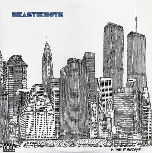 Beastie Boys ‎– To The 5 Boroughs - New Vinyl 2017 Capitol / UMe 180Gram 2LP Reissue with Gatefold Jacket - Rap / Hip Hop