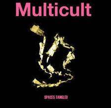Multicult ‎– Spaces Tangled - New Vinyl 2012 Sleeping Gian Glossolalia Pressing with Download (Limited to 500) - Post-Punk / Noise