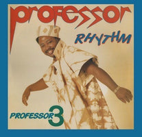 Professor Rhythm - Professor 3 - New Vinyl Lp 2018 Awesome Tapes Form Africa Reissue with Download - International / African House