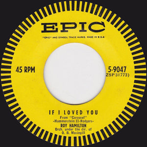 "Roy Hamilton - If I Loved You / So Let There Be Love VG - 7"" Single 45RPM 1954 Epic USA 5-9047 - Pop"