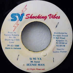 "Beenie Man- Si Ma Ya- VG+ 7"" Single 45RPM- 1995 Shocking Vibes Jamaica- Reggae/Dancehall"