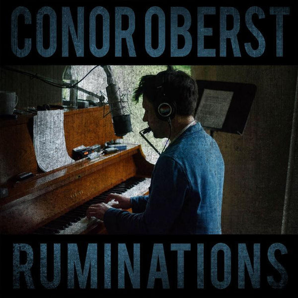 Conor Oberst - Ruminations - New Lp Record 2016 USA Vinyl & Download - Indie Rock / Folk