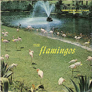 The Flamingos - Flamingos (1959) - VG- (Low Grade) Stereo USA 1970's Press - Rock/Doo Wop