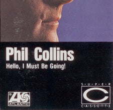 Phil Collins - Hello, I Must Be Going! - Cassette 1982 Atlantic USA - Pop Rock