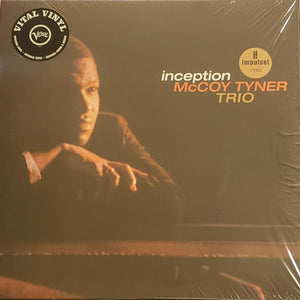 McCoy Tyner Trio ‎– Inception - New LP Record 2019 Impulse! Europe Import Vinyl - Post Bop / Modal