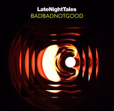Various Artists - Late Night Tales: BadBadNotGood - New Vinyl 2017 180Gram 2-LP Compilation of Tracks from Their Record Collections, Includes Download (FU: BBNG)