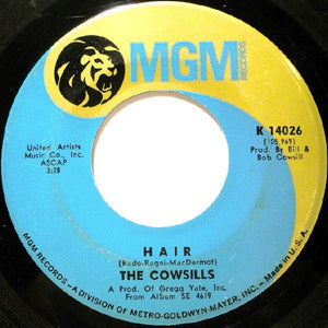 "The Cowsills- Hair/ What Is Happy?- VG+ 7"" Single 45RPM- 1969 MGM Records USA-Rock/Pop"