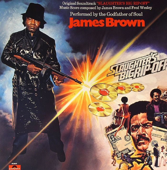 James Brown - Slaughter's Big Rip-Off - New Vinyl Lp 2018 Polydor 150gram Reissue with Gatefold Jacket - 70's Soundtrack / Jazz-Funk