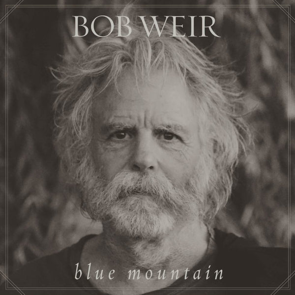 Bob Weir (Grateful Dead) - Blue Mountain - New Vinyl Record 2016 Columbia / Tri-Studios Gatefold 2-LP Limited Edition Clear Vinyl - Rock