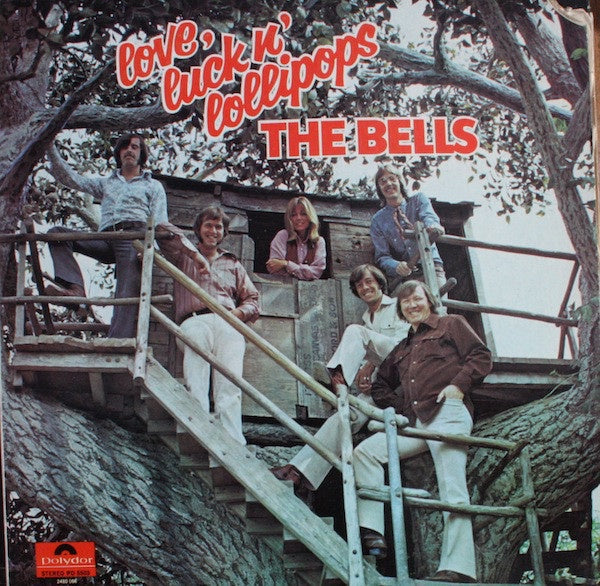 The Bells – Love, Luck N' Lollipops - VG+ Lp Record 1971 USA Original Vinyl - Rock / Soft Rock
