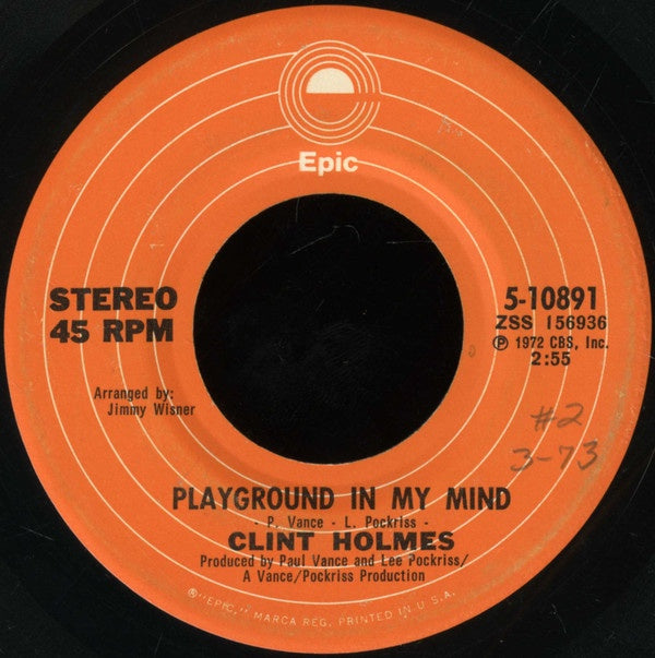 "Clint Holmes - Playground In My Mind / There's No Future In My Future - VG+ 7"" Single 45RPM 1972 Epic USA - Pop Rock"
