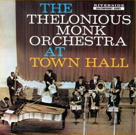 The Thelonious Monk Orchestra ‎– At Town Hall (1959) - New Lp Record 2014 Riverside 180 gram Vinyl - Jazz / Hard Bop