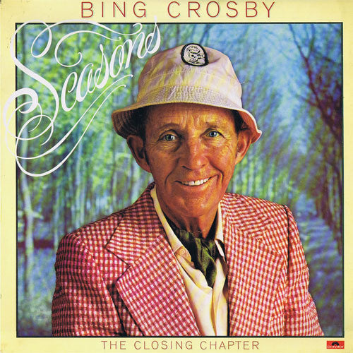 Bing Crosby With The Pete Moore Orchestra - Seasons - New Vinyl Record 1977 Stereo (Orignal Press) USA - Jazz/Vocal