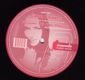 "Jake Childs w/ Santiago & Bushido featuring Morning Star ‎– Blow Up My Phone - int 12"" Single USA 2009 - Chicago House"