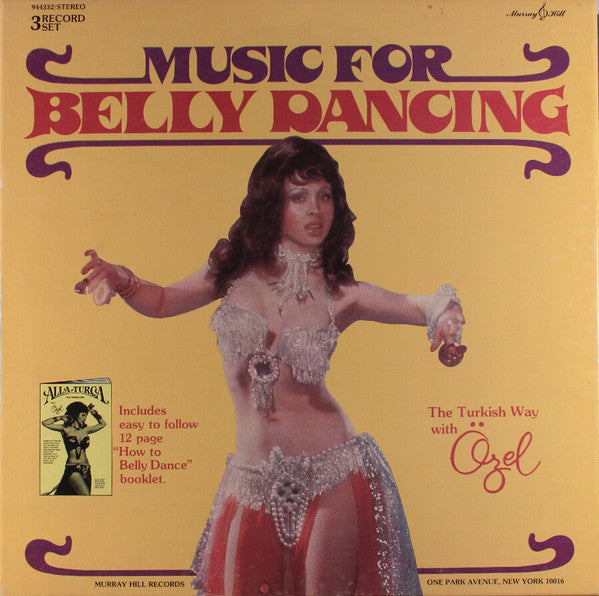 Ozel - Music For Belly Dancing - MInt- 3 Lp Box Set (With Book) 1976 Stereo USA - World/International