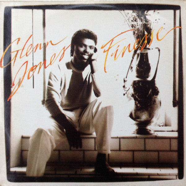 Glenn Jones ‎– Finesse - VG+ 1984 Stereo USA Original Press - Boogie / Funk