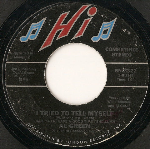 "Al Green ‎– I Tried To Tell Myself / Something - VG+ 7"" Single 45rpm 1976 Hi Records US - Soul / Funk"