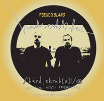 Pseudo Slang - Hardscrabble - New Vinyl 2018 Baby Steps Hip Hop 1st Pressing with Download (Limited to 500!) - Chicago, IL Rap / HipHop