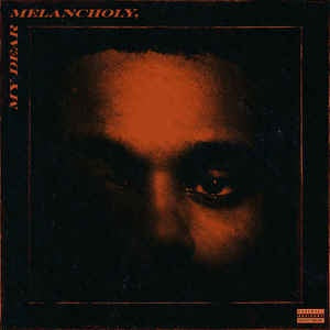 The Weeknd ‎– My Dear Melancholy, - New Lp Record 2018 German Import Random Colored Vinyl -  Hip Hop / R&B