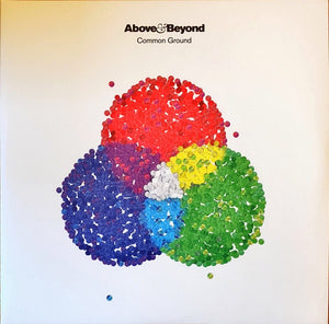 Above & Beyond ‎– Common Ground - New Vinyl 2 Lp 2018 Anjunabeats UK Pressing with Gatefold Jacket - Electronic / Prog Trance / Electro