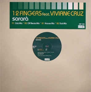 "12 Fingers ‎– Sararà 0- Mint 12"" Single Record - 2004 Italy Irman CasaDiPrimordine Vinyl - House"
