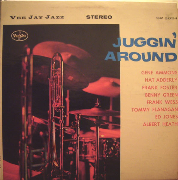 Gene Ammons / Nat Adderley /  Benny Green / Tommy Flanagan / Frank Wess - Juggin' Around - VG 1961 Stereo USA - Jazz