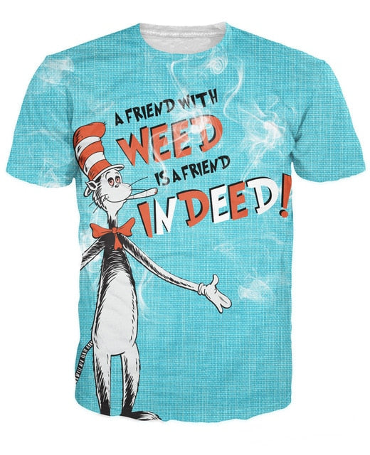 A Friend With Weed 88% Polyester / 12% Spandex Blend T-Shirt