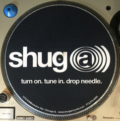 Shuga 2015 Limited Edition Slipmat (1st Run) - SHUGA)))
