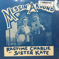 Ragtime Charlie & Sister Kate - Messin Around - New Vinyl (Vintage 1984) USA Jazz/Blues