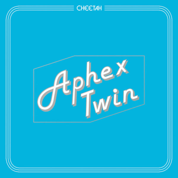 Aphex Twin - Cheetah EP - New Vinyl Record 2016 Warp Records Pressing - IDM / Breakbeat / Downtempo