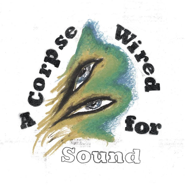 Merchandise - A Corpse Wired for Sound - New Vinyl 2016 4AD LP + Download - Post-Punk / Darkwave