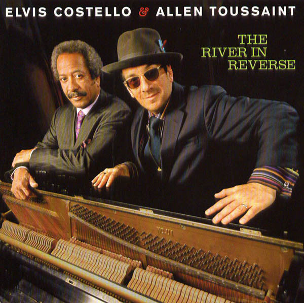 Elvis Costello & Allen Toussaint ‎– The River In Reverse - New Vinyl Record (Opened Shrink) 2006 USA (Original Press With 4 Insert Page Sheets) - Rock