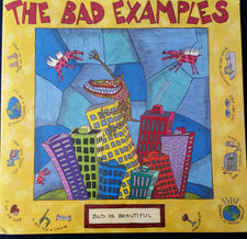 The Bad Examples - Bad Is Beautiful (1991) - New Vinyl 2016 Waterdog Records Gatefold 150-Gram Pressing (First Time on Vinyl, Limited to 1000!) - Chicago, IL 90's Rock