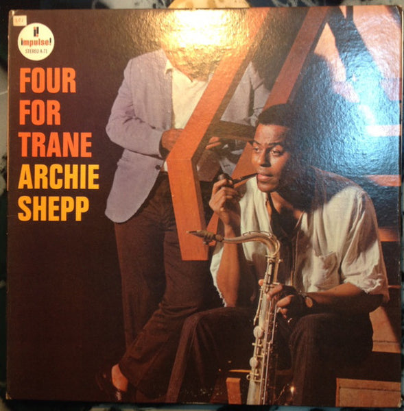 Archie Shepp ‎– Four For Trane VG+ (Poor Cover) - 1970's ABC Impulse! Stereo Gatefold USA - Jazz