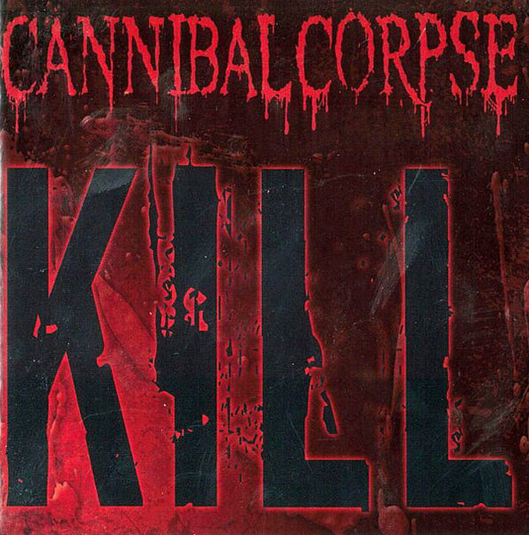 Cannibal Corpse - Kill - New Vinyl Record 2013 Metal Blade 25th Anniversary Picture Disc - Death Metal