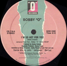 "Bobby ""O"" – I'm So Hot For You / Still Hott 4 U - VG+ 12"" USA 1982 - Italo Disco/HiNrg"