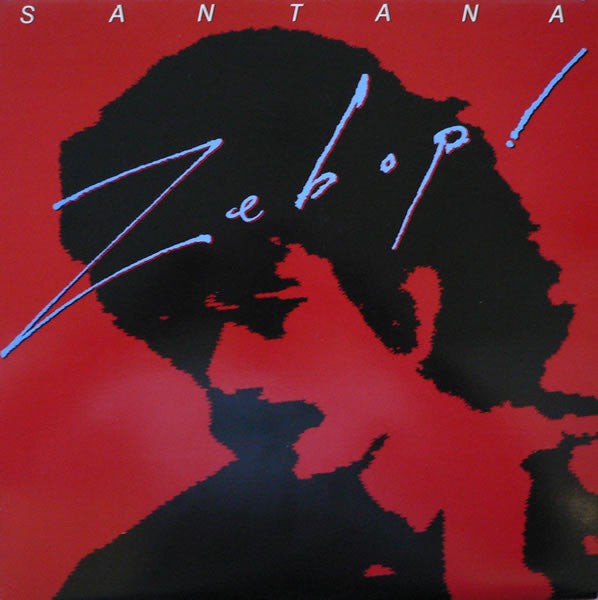 Santana - Zebop! - VG+ Lp Record 1981 Original USA - Rock / Fusion / Latin
