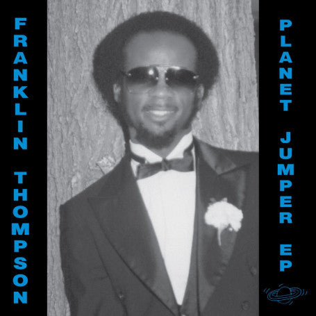 Franklin Thompson ‎– Planet Jumper EP - New Vinyl Record 2007