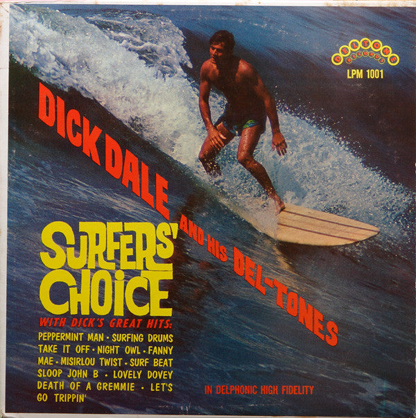 Dick Dale And His Del-Tones ‎– Surfers' Choice - New Lp Record 2016 Europe Import 180 gram Vinyl - Surf / Rock & Roll