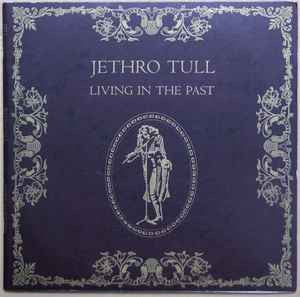 Jethro Tull - Living in the Past - VG+ 2 Lp Record 1972 USA Vinyl - Classic Rock