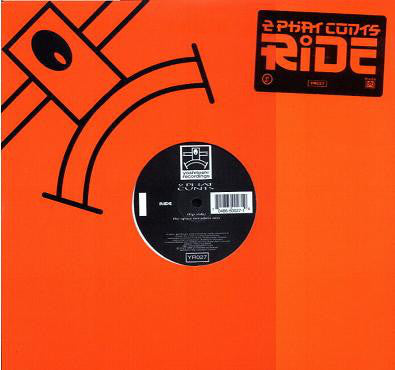 "2 Phat Cunts - Ride - 12"" Single 1998 Yoshitoshi Recordings (US) - Acid/Breakbeat"