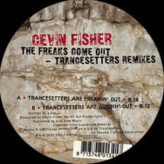 "Cevin Fisher – The Freaks Come Out (Trancesetters Remixes) - VG+ 12"" (Netherlands Import) -  Progressive House"