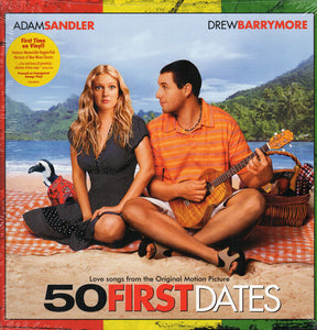 Various ‎– 50 First Dates (Love Songs From The Original Motion Picture 2004) - New LP Record 2019 Maverick Europe Import Transparent OrangeVinyl - Soundtrack