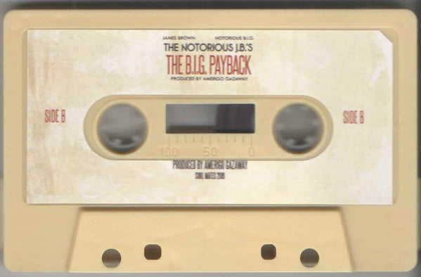 Amerigo Gazaway, James Brown, Notorious B.I.G. ‎– The Notorious J.B.'s: The B.I.G. Payback - New Cassete Store Day 2019 Soul Mates USA Tape - Hip Hop / Soul / Funk